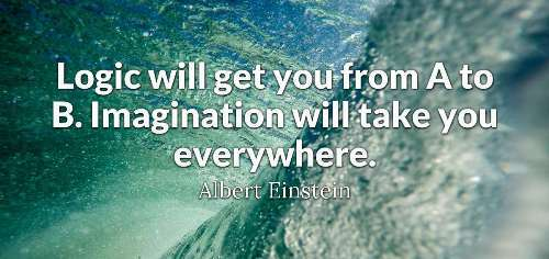 Imagination is its Own form of Courage