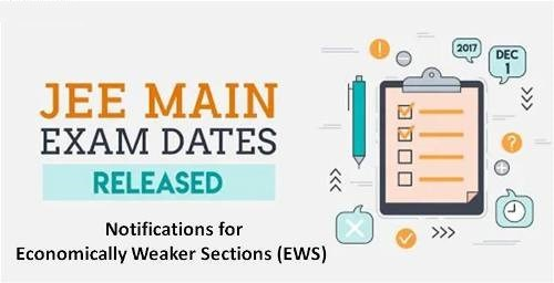 JEE Main 2019: Notification Released for EWS Category Candidates