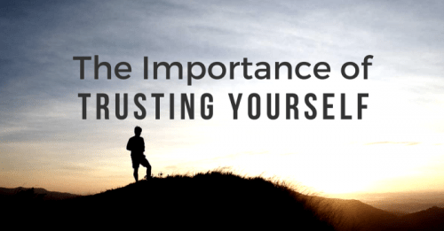 Never Doubt yourself (Trust)