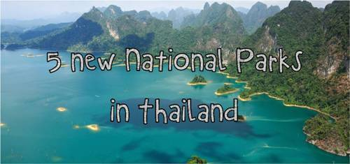 Travelling to Thailand? Look out for these 5 new National Parks in Thailand