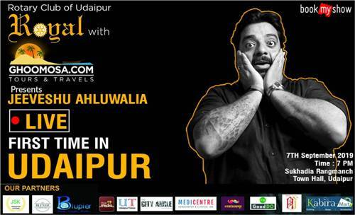 Jeeveshu Ahluwalia | Stand Up Comedy Night in Udaipur – A Rotary Royal initiative on Sept 7 2019